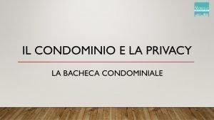 Il Condomino e la privacy: La Bacheca Condominiale