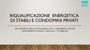 Riqualificazione Energetica Stabili Privati - Comune di Milano