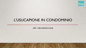 Usocapione in Condominio